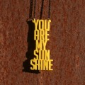 Fios – You are my sunshine – Amarelo